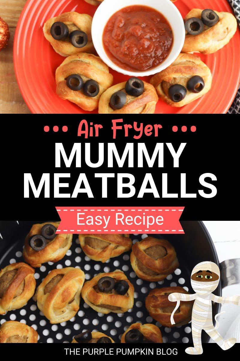 Air Fryer Mummy Meatballs - Easy Recipe