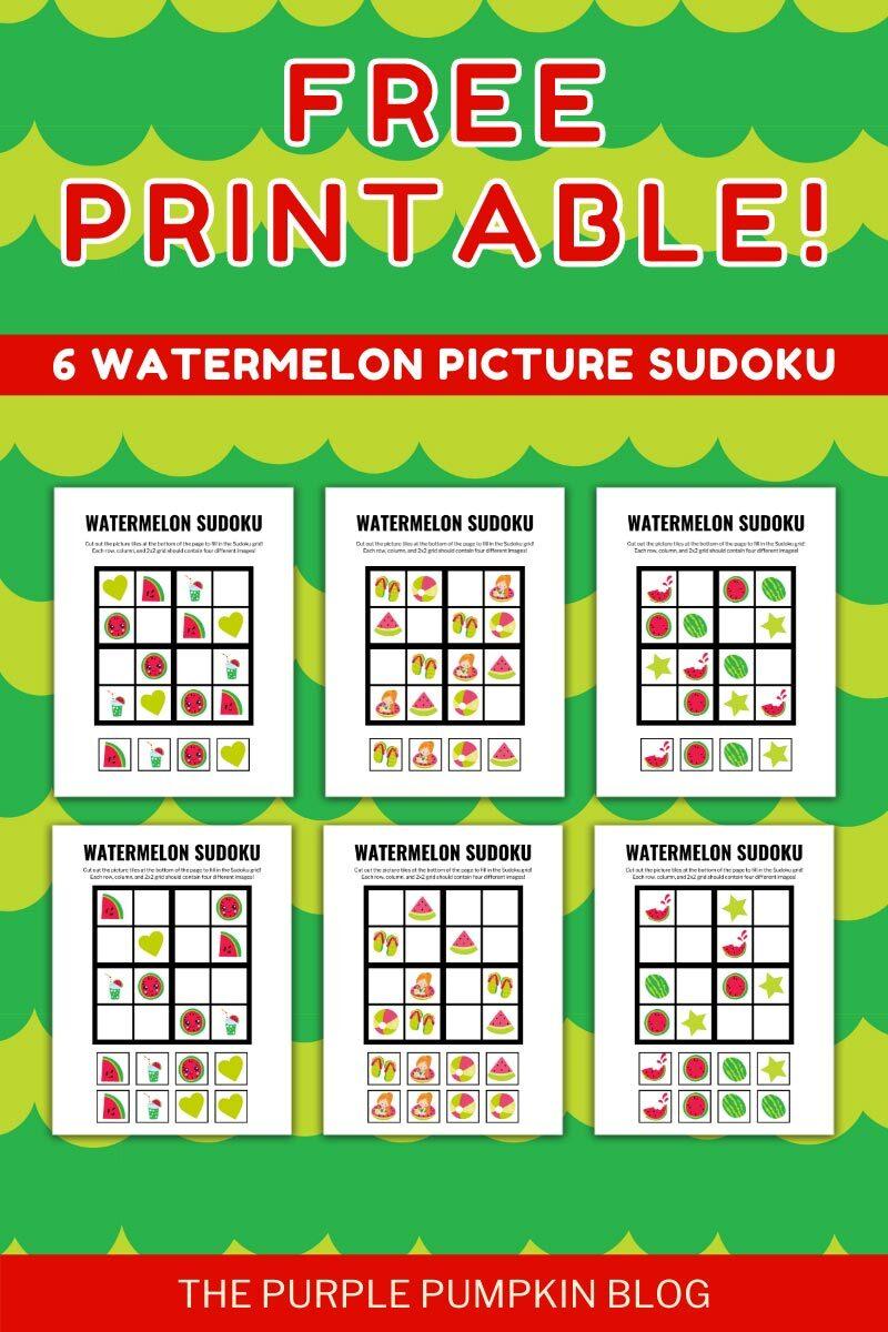 Free Printable! 6 Watermelon Picture Sudoku