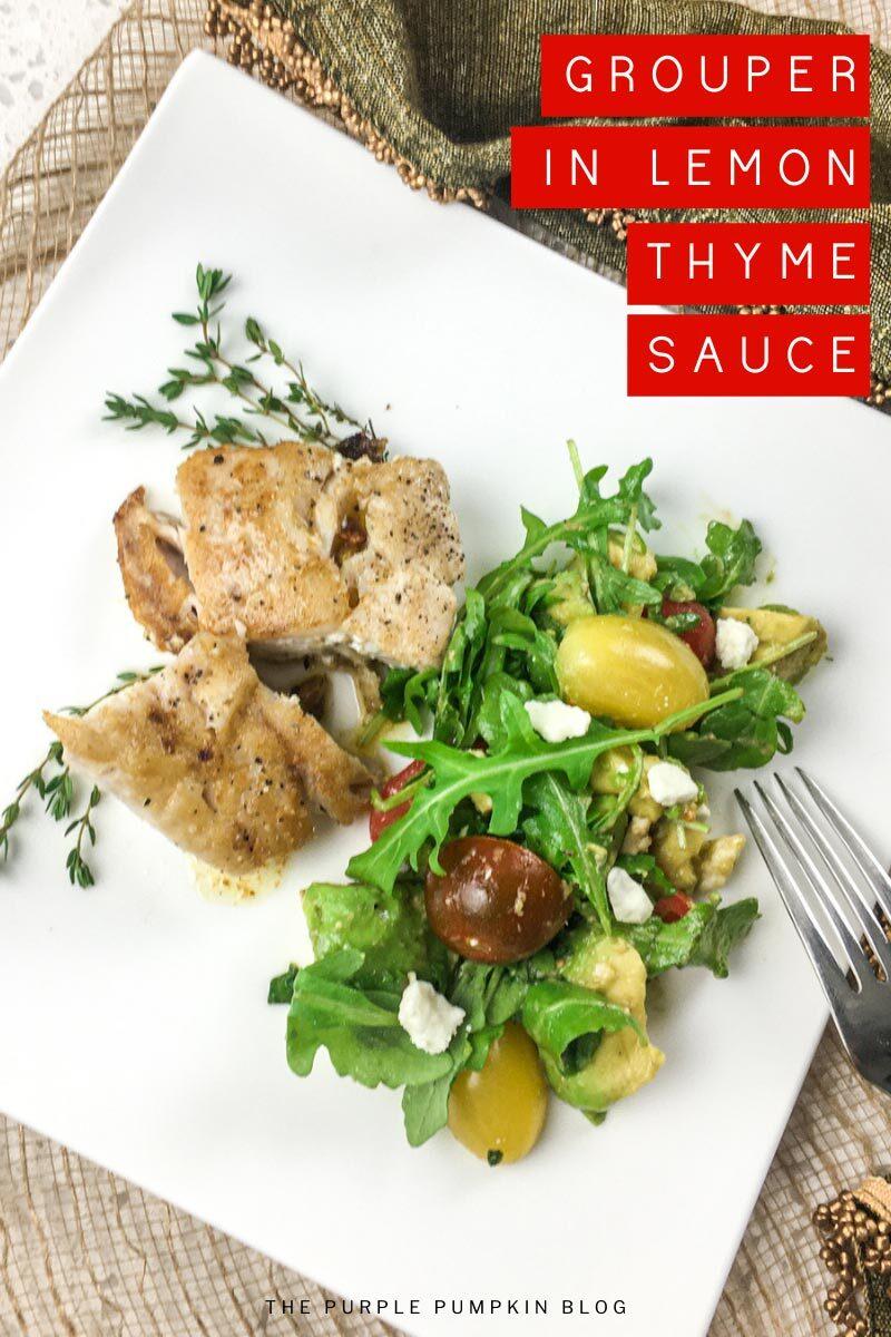 Grouper Fish in Lemon Thyme Sauce