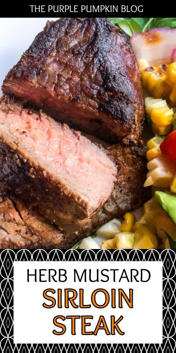 Herb Mustard Sirloin Steak on the Grill