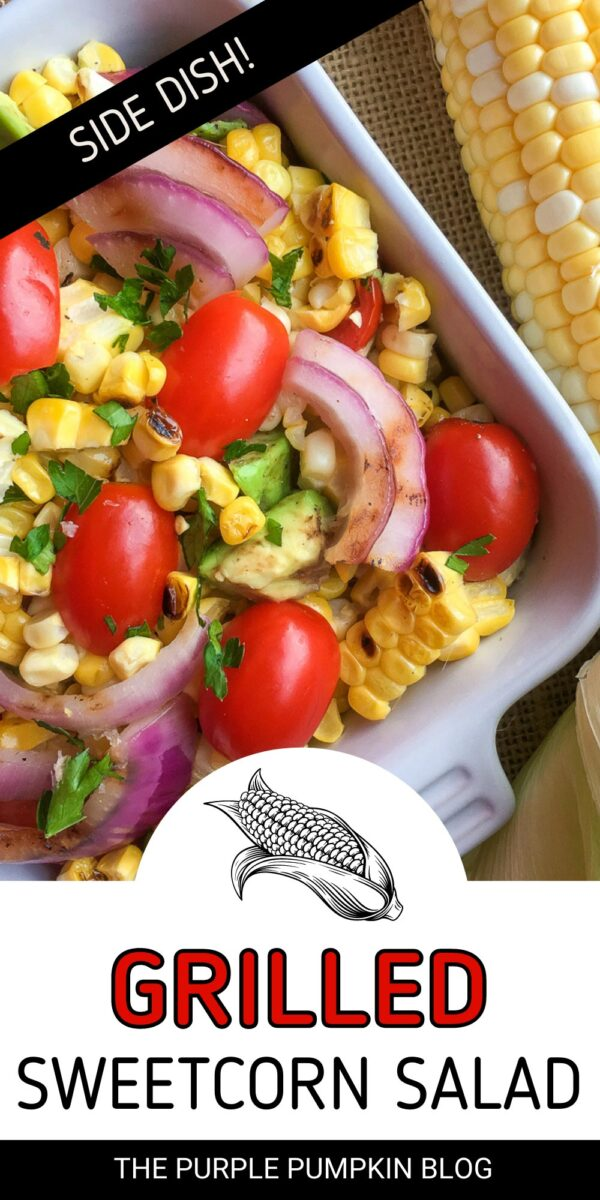 How To Make Grilled Sweetcorn Salad - A Side Dish for Grilled Meats!