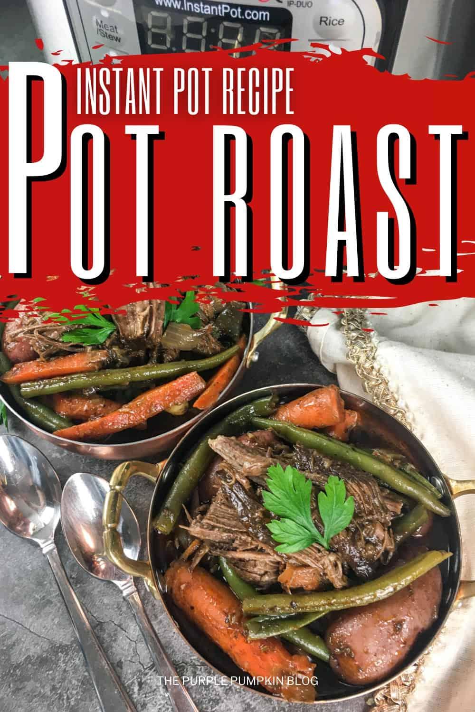 Instant-Pot-Recipe-Pot-Roast