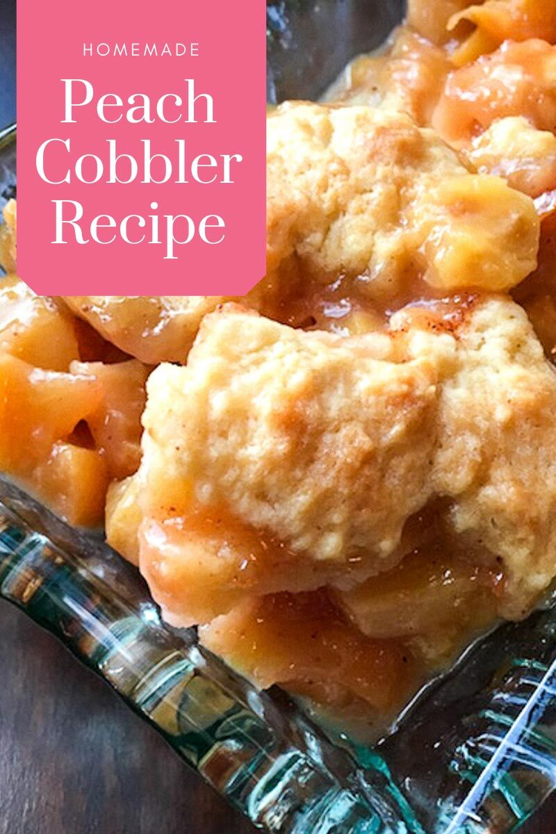 Recipe for Homemade Peach Cobbler