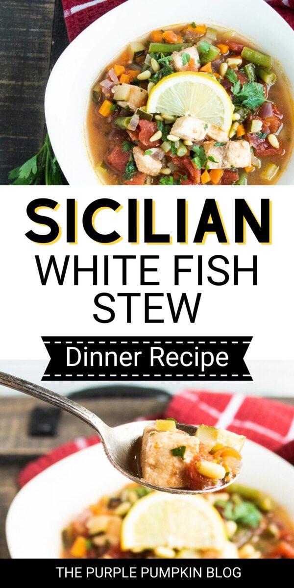 Sicilian White Fish Stew (Dinner Recipe)