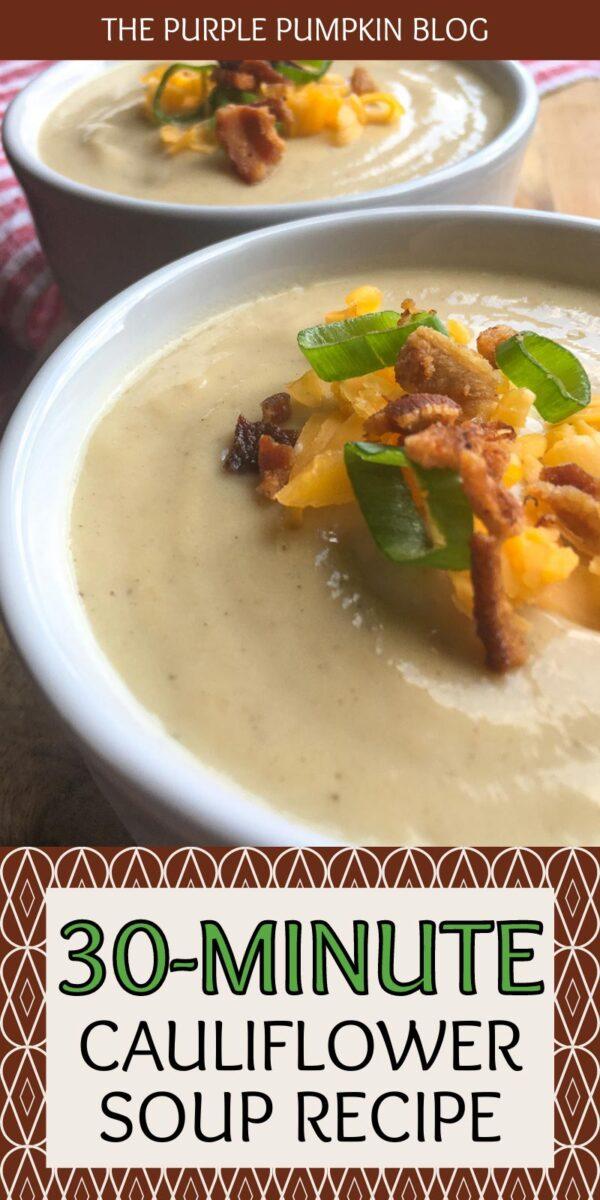 30-Minute Cauliflower Soup Recipe