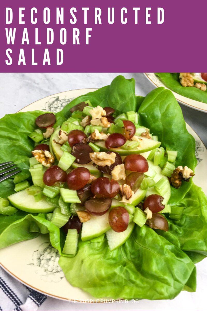 A Deconstructed Waldorf Salad Recipe