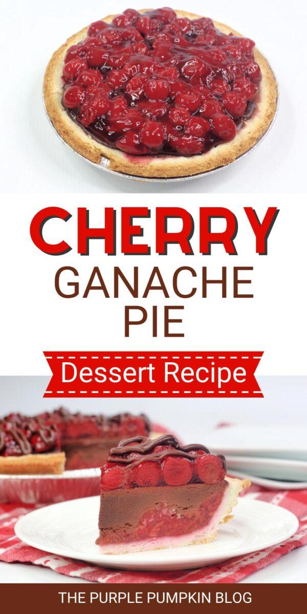 Cherry Ganache Pie Dessert Recipe