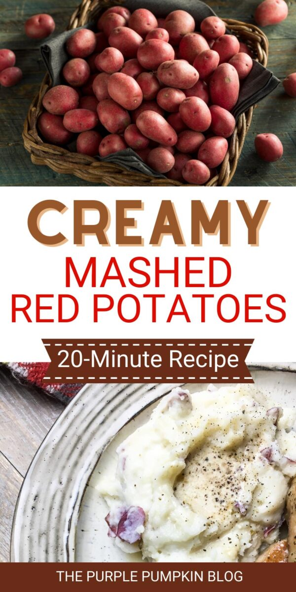 Creamy Mashed Red Potatoes - 30-Minutes Recipe