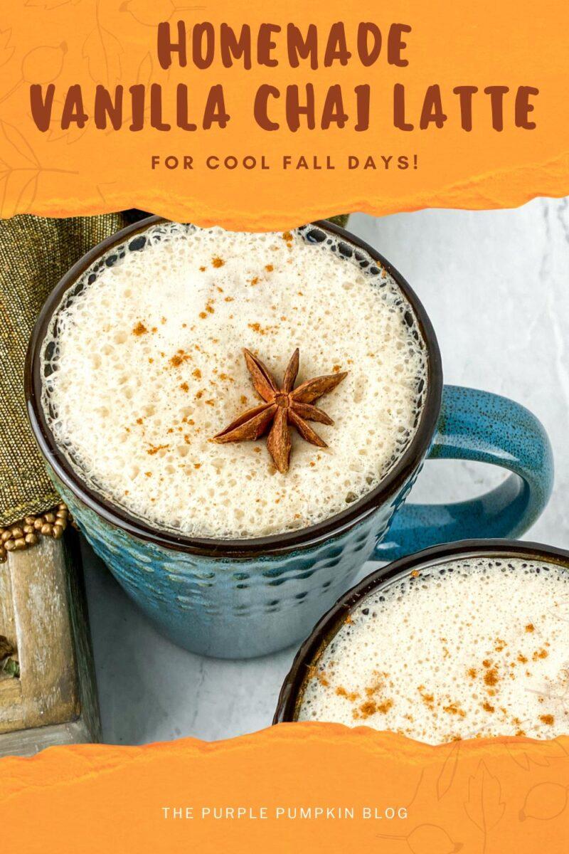 Homemade Vanilla Chai Latte Recipe
