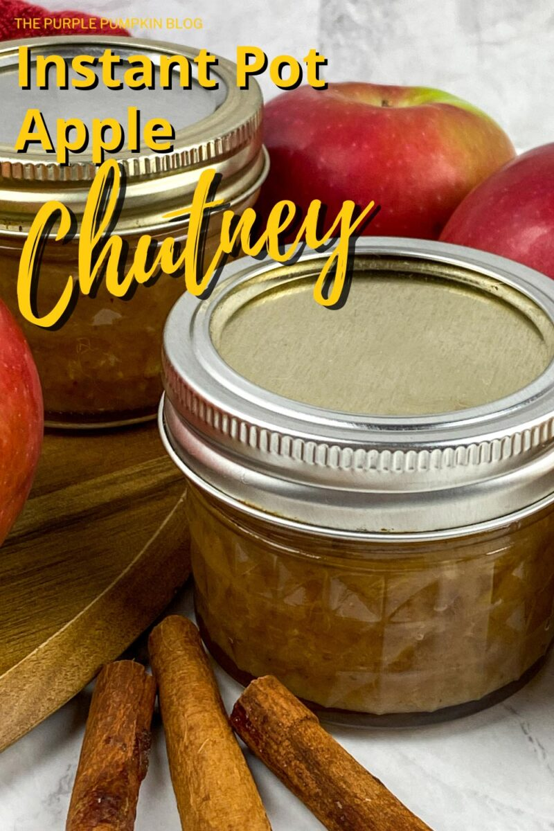 How to Make Instant Pot Apple Chutney