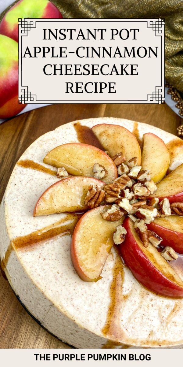 Instant Pot Apple-Cinnamon Cheesecake Recipe