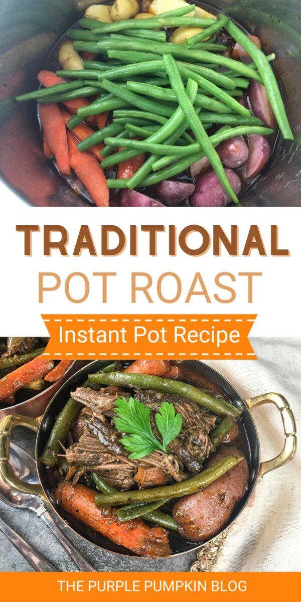 Traditional Pot Roast Instant Pot Recipe