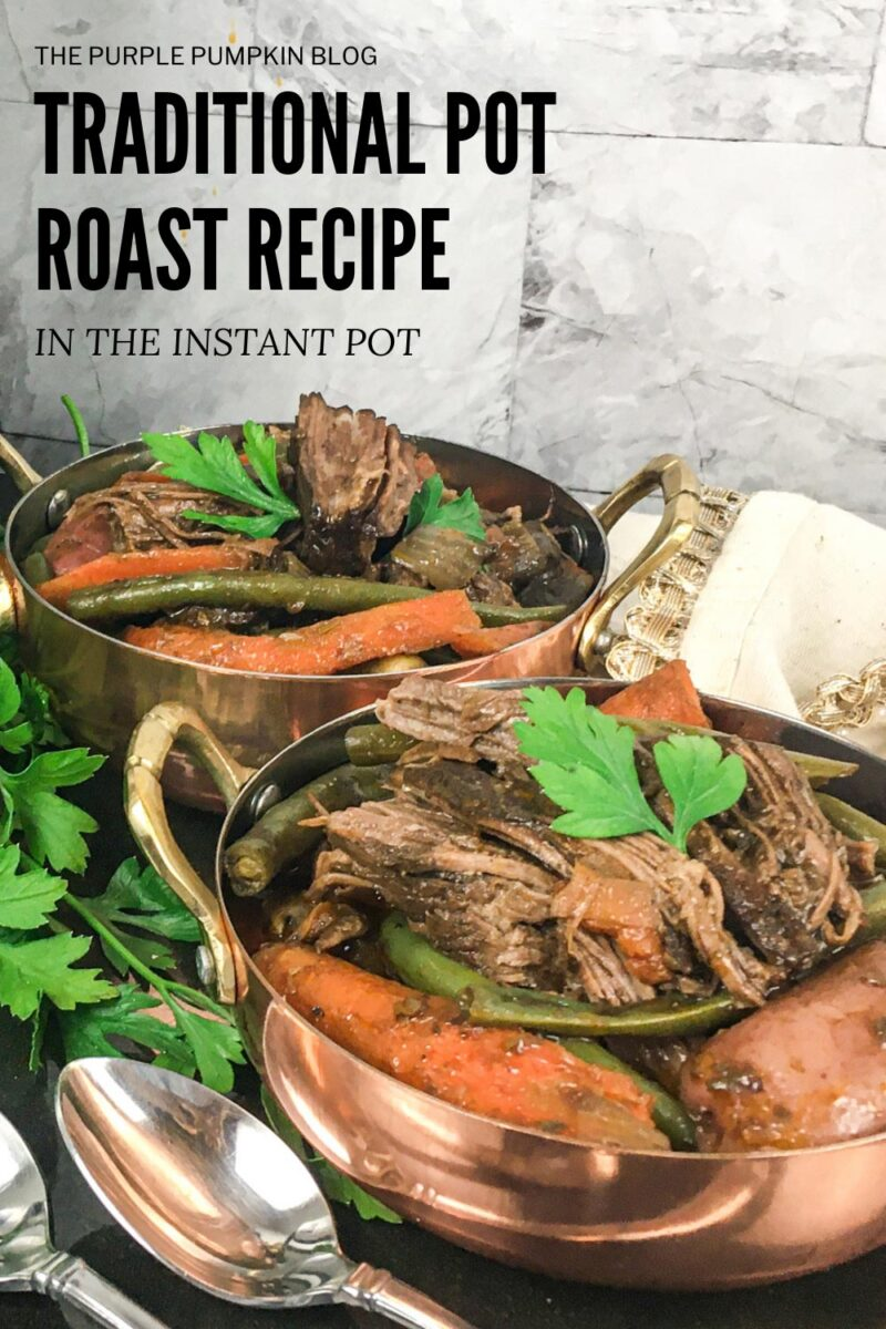 Traditional Pot Roast Recipe in the Instant Pot