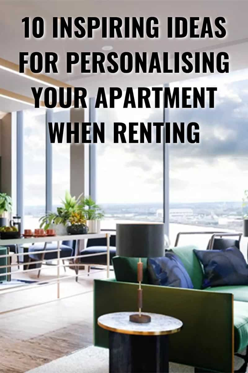 10-Inspiring-Ideas-for-Personalising-Your-Apartment-When-Renting