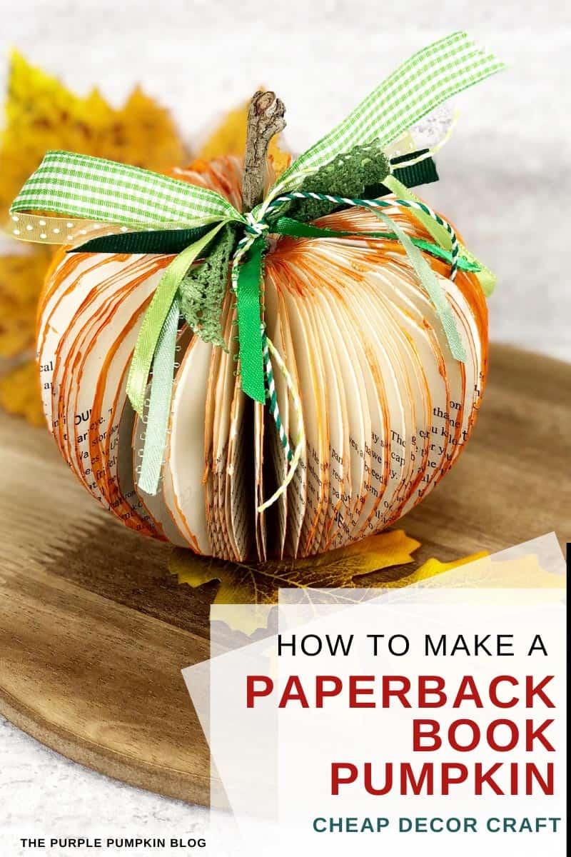 How to Make a Paperback Book Pumpkin